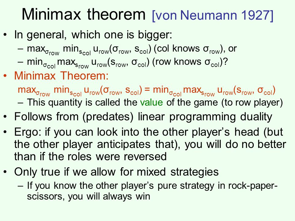 Minimax theorem [von Neumann 1927]